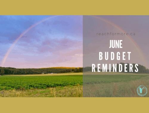 June Budget Reminders