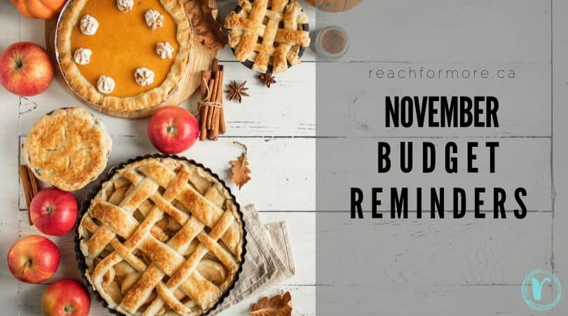 November Budget Reminders that can't be missed!