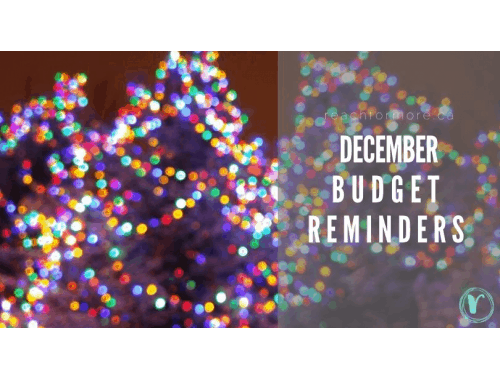 Check out these December budget reminders of commonly missed expenses in this busy month!