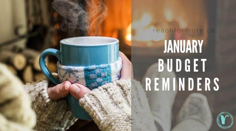 january budget reminders