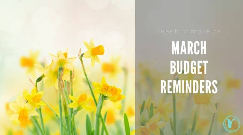 March budget reminders