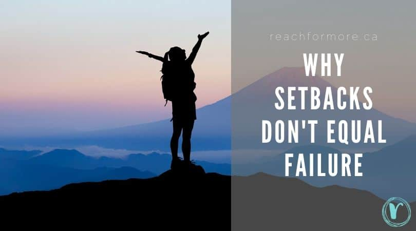 Learn why setbacks do not have to equal failure - with 4 questions to ask yourself to get back on track!